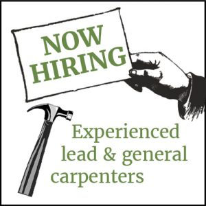 Now Hiring Experienced Lead and General Carpenters